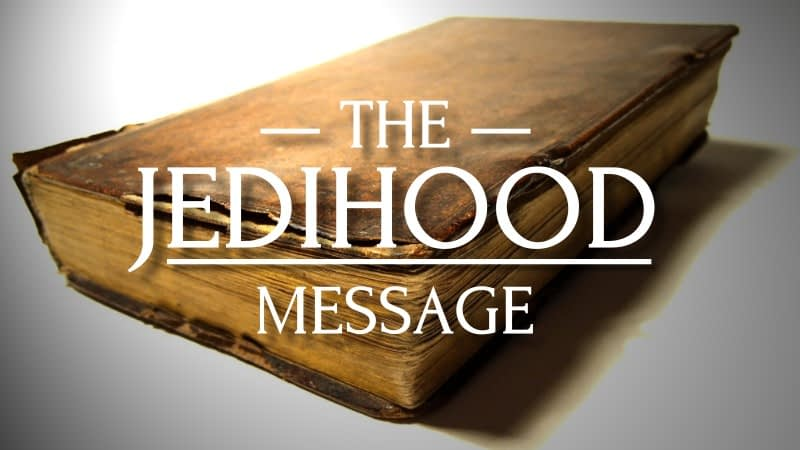 Jedihood Message