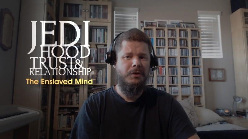 The Enslaved Mind
