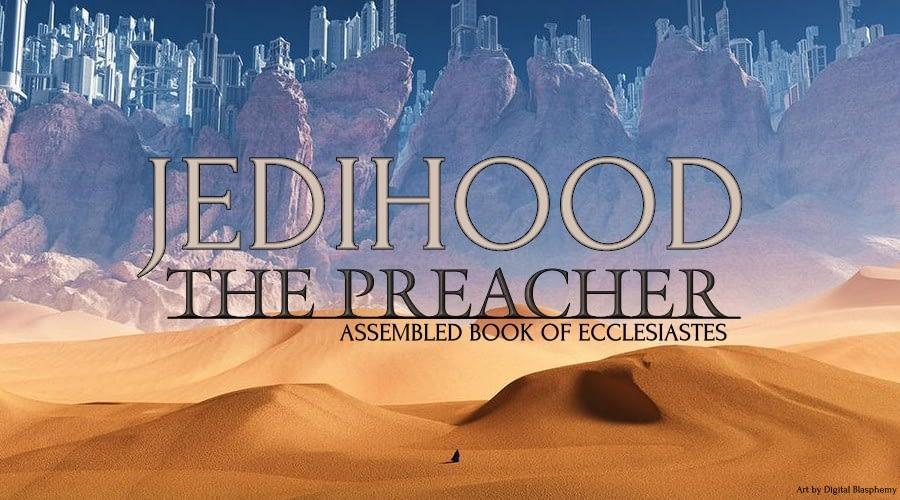 The Preacher: Assembled Book of Ecclesiastes